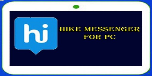 Hike for PC/Laptop in Windows 8 1 & 8/7 Download Free