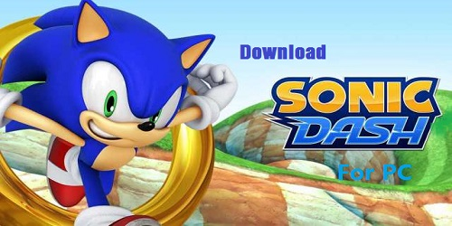 Download Sonic Dash for PC windows