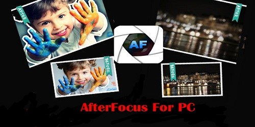 Download AfterFocus for PC, Android