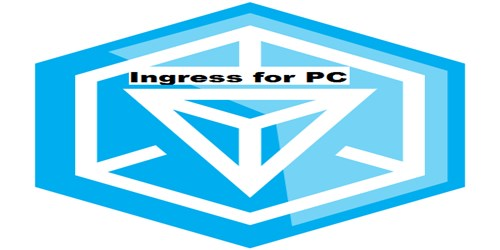 Ingress for PC/Laptop