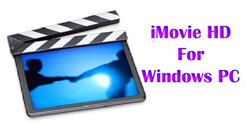 iMovie app free Download for PC