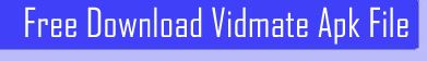 Download Vidmate.Apk for PC