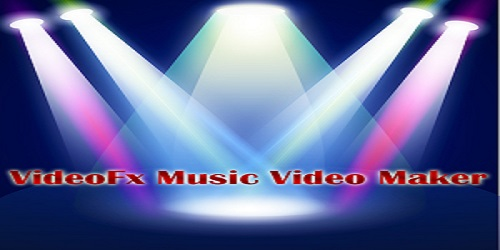 VideoFx Music Video Maker for PC