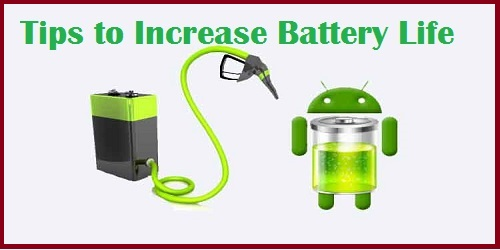 Tips to save Android battery life