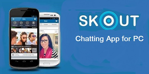 Skout for windows 8.1/8 PC