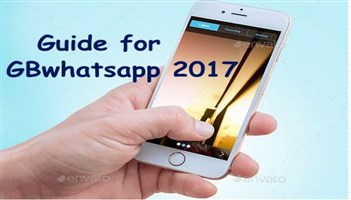 Guide for GBWhatsApp 2017 for PC
