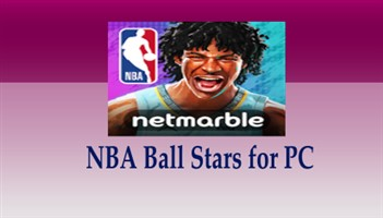 NBA Ball Stars for PC